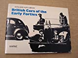img - for British Cars of the Early Forties, 1940-1946 (Olyslager Auto Library) book / textbook / text book