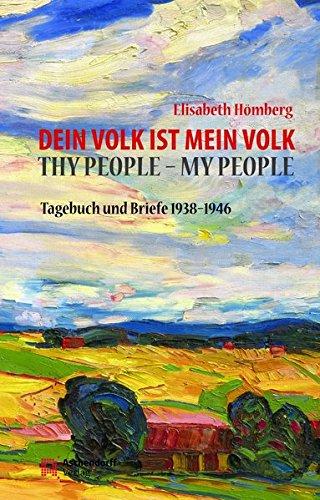 Dein Volk ist mein Volk. Thy People - My People: Tagebuch und Briefe 1938-1946Aus dem Englischen übersetzt von Renate Resing, mit einer Einleitung von Dieter Pferdekamp