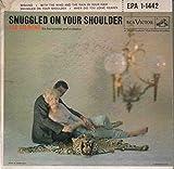 Snuggled On Your Shoulder