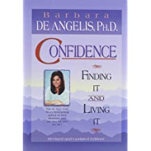 Confidence: Finding It and Living It