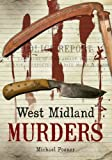 West Midland Murders (Through Time)