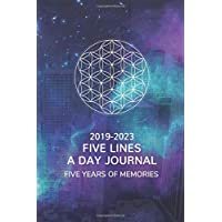 Five Lines A Day Five Year Journal: 2019-2023 Dated and Lined 6x9 Diary, 365 Pages, 5 Years of Memories, Watercolor Galaxy Design Cover with Sacred Geometry Symbol.