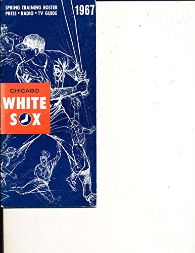 1967 Chicago White Sox Spring Training Roster media press guide