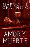 AMOR Y MUERTE (SALVADA POR AMOR nº 2) (Spanish Edition)