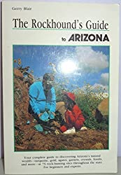 Rockhound's Guide to Arizona (Falcon Guidebook Series) by Gerry Blair (1993-01-04)