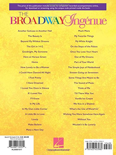 The Broadway Ingenue: 37 Theatre Songs for Soprano - Book/Online Audio of Accompaniments by Hal Leonard