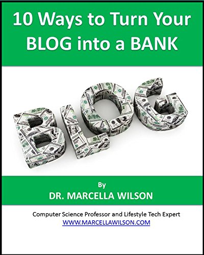 10 Ways to Turn Your Blog into a Bank (English Edition)