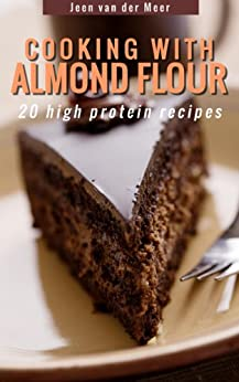 Cooking Almond Flour protein alternatives ebook product image