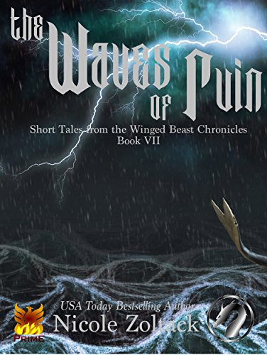 The Waves of Ruin (Short Tales from the Winged Beast Chronicles Book 7)