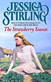 The Strawberry Season by Jessica Stirling front cover
