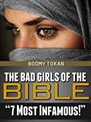 The Bad Girls Of The Bible