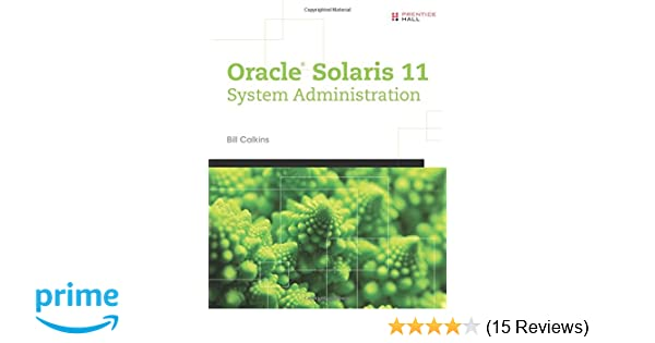 Oracle® Solaris 11 System Administration: 9780133007107