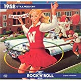 The Rock 'N' Roll Era: 1958: Still Rockin'