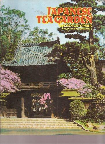 - Japanese Tea Garden Golden Gate Park San Francisco, California