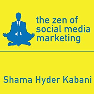 The Zen of Social Media Marketing Audiobook