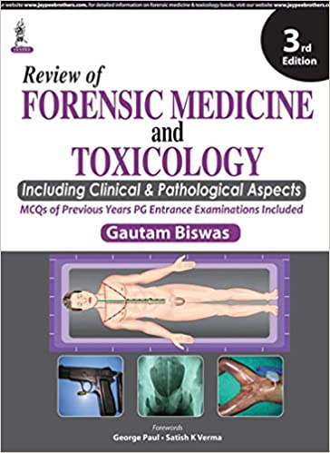 Review Of Forensic Medicine And Toxicology 9789351528647 Medicine Health Science Books Amazon Com