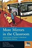 img - for More Mirrors in the Classroom: Using Urban Children's Literature to Increase Literacy (Kids Like Us) book / textbook / text book