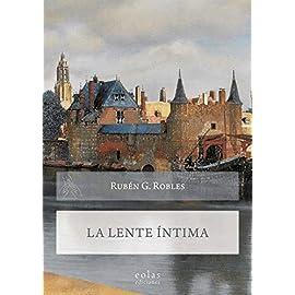 Reseña de La lente íntima de Rubén García Robles