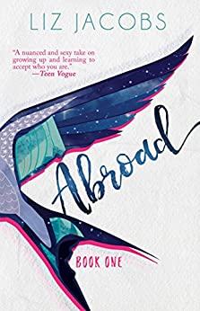 Abroad: Book One (The Hellum and Neal Series in LGBTQIA+ Literature) by [Jacobs, Liz]