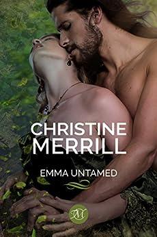 Emma Untamed by [Merrill, Christine]