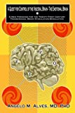 A Quest for Control of the Visceral Brain-the Emotional Brain, Angelo M. Alves, 0805975276