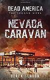 Dead America - The Nevada Caravan (Dead America - The Second Week)