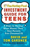 img - for Motley Fool Investment Guide for Teens by David Gardner, Tom Gardner (2002) Paperback book / textbook / text book