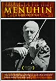 Menuhin: Tony Palmer's Film About Menuhi by Tony Palmer Films by Tony Palmer