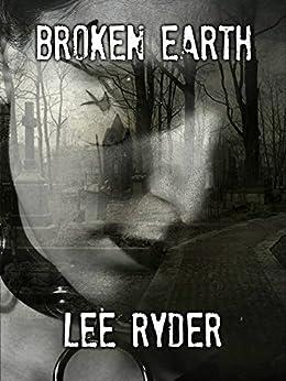 Broken Earth by [Ryder, Lee]