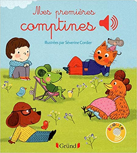 Book's Cover of Mes premières comptines (Français) Relié – 30 mai 2013
