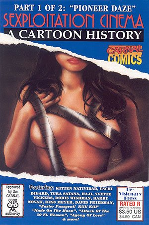 Sexploitation Cinema: A Cartoon History (Volume 1)