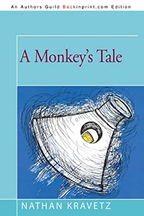 A Monkey's Tale - Kindle edition by Nathan Kravetz
