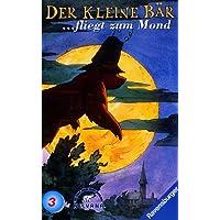Der kleine Bär 3: Der kleine Bär fliegt zum Mond [VHS]