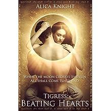 Tigress Book I, Part #3: Beating Hearts (Rakshasa)
