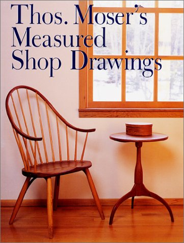 Thos Moser's Measured Shop Drawings for American Furniture