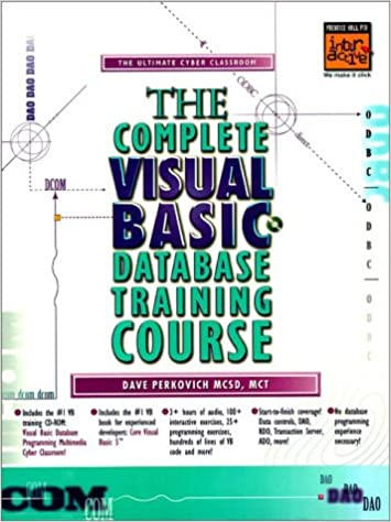 The Complete Visual Basic Database Training Course (Prentice