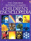 The Usborne Internet-Linked Children's Encyclopedia, Felicity Brooks and Anna Millbourne, 0794503683