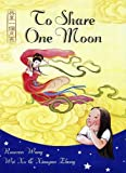 To Share One Moon