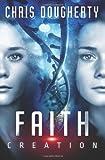 Faith Creation, Christine Dougherty, 1463681437