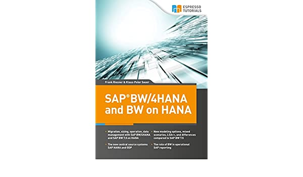 SAP BW/4HANA and BW on HANA (English Edition) eBook: Klaus-Peter Sauer, Frank Riesner: Amazon.es: Tienda Kindle