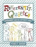 Reverently, Quietly, Pamela Jensen, 1462112153