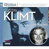 Spuren - Menschen, die uns bewegen: Gustav Klimt-Dieser Kuss der ganzen Welt