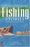 Great Canadian Fishing Stories, , 1551051184