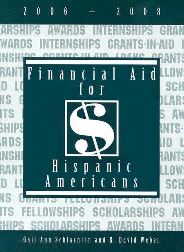 Financial Aid for Hispanic Americans, 2006-2008