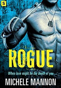 Rogue: A Sexy Spy Thriller (Deadliest Lies) by [Mannon, Michele]