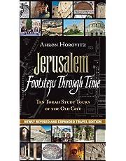 Jerusalem, Footsteps Through Time: Ten Torah Study Tours of the Old City