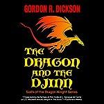 The Dragon and the Djinn | Gordon R. Dickson
