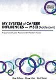 MY SYSTEM of CAREER INFLUENCES _  MSCI (Adolescent): Workbook