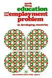 Education and the employment problem in developing countries
