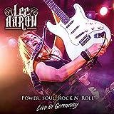 Power, Soul, Rock N'roll - Live In Germany